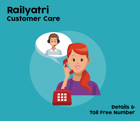 RailYatri Customer Care Numbers: RailYatri Contact Number, Toll Free & Complaint No.