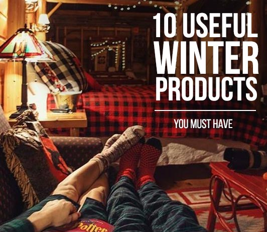 10 Useful Winter Products You Must Have