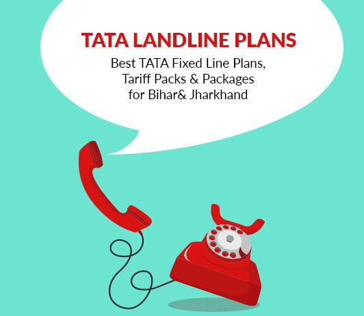 Tata Landline Tariff Plans (Bihar & Jharkhand) 2019: Tata Docomo Fixed Line Packs With Prices For Bihar & Jharkhand