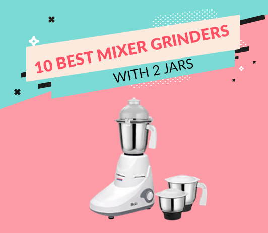 10 Best Mixer Grinders With 2 Jars Available in India