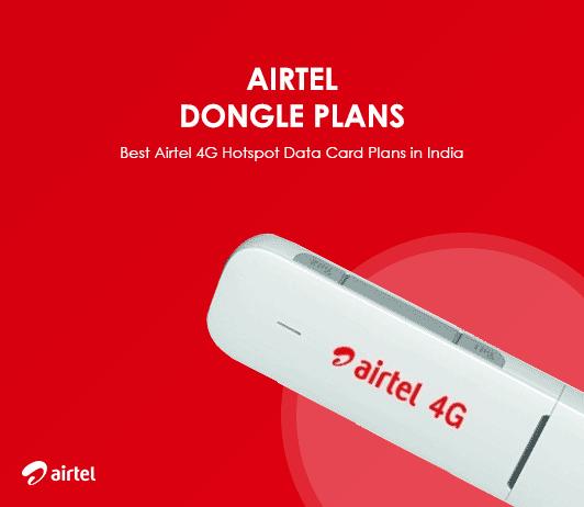 Airtel 4G Dongle Plans for Assam