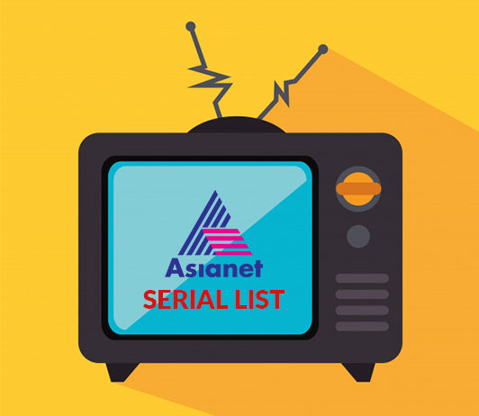 Asianet Serials List 2019: Asianet Serials Timings & Schedule Today