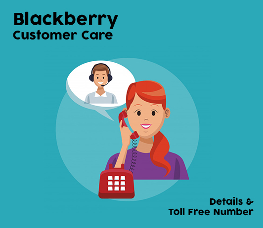 Blackberry Customer Care, Toll Free Helpline & Complaint No.