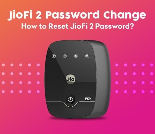 How to Reset JioFi 2 Password