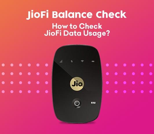JioFi Balance Check