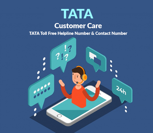 TATA Customer Care Numbers: TATA Toll Free Helpline Number & Contact Number
