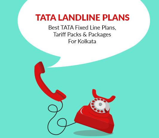 Tata Landline Tariff Plans (Kolkata) 2019: Tata Docomo Fixed Line Packs With Prices For Kolkata