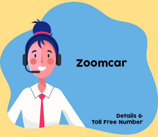 Zoomcar Customer Care Numbers: Zoomcar Toll Free Helpline & Complaint No.