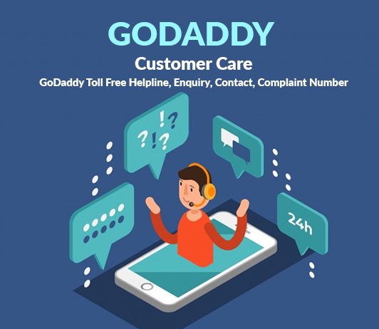 GoDaddy Customer Care Numbers: GoDaddy Toll Free Helpline, Enquiry, Contact, Complaint Number