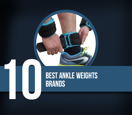 Best Ankle Weights Brands