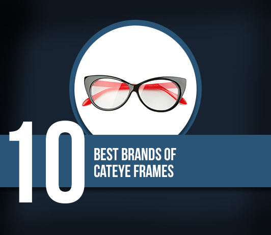 Best Cateye Frames Brands