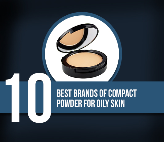 Best Compact Powder For Oily Skin Brands