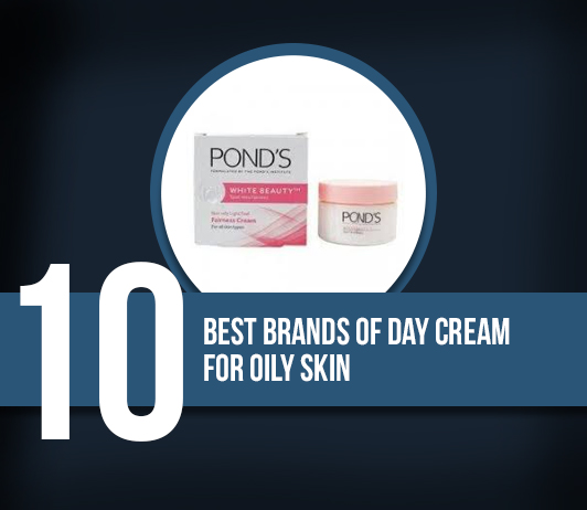 10 Best Day Brands of Cream For Oily Skin
