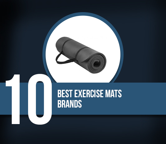 10 Best Exercise Mats Brands