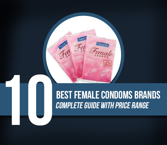 10 Best Female Condoms Brands - Complete Guide With Price Range