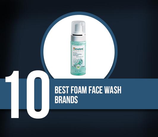 10 Best Foam Face Wash Brands