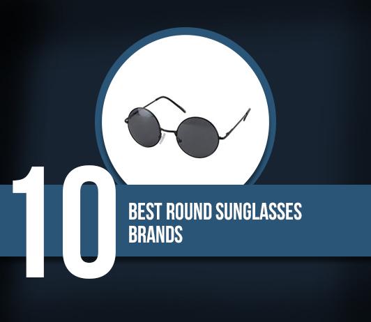 10 Best Round Sunglasses Brands