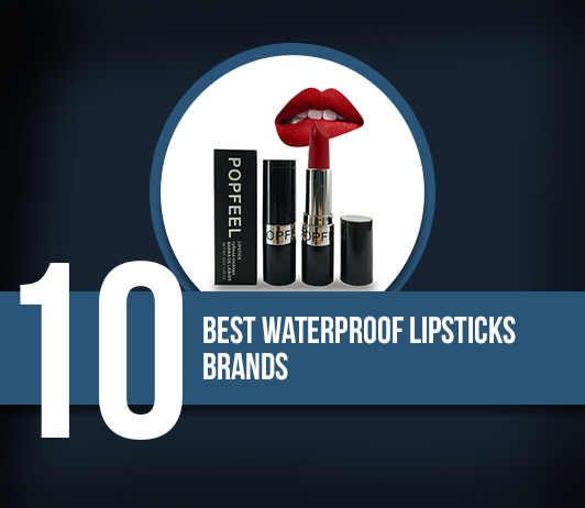 10 Best Waterproof Lipsticks Brands