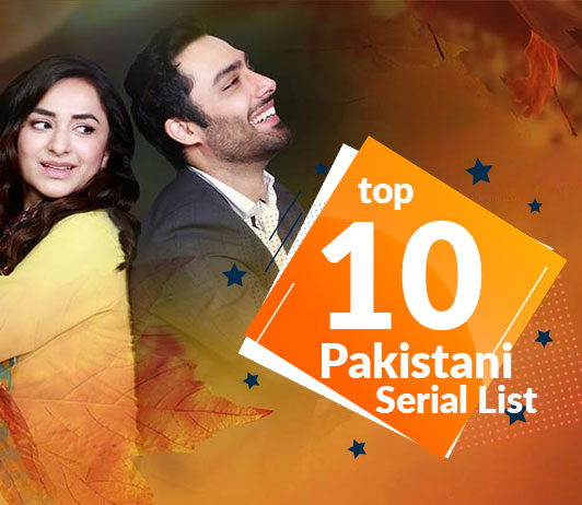 Pakistani Serials List 2019: Pakistani Serials Timings & Schedule Today