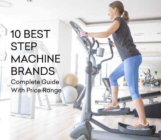 10 Best Step Machine Brands