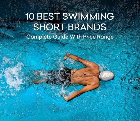 10 Best Swimming Short Brands
