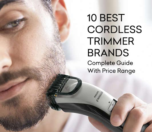 Best Cordless Trimmer Brands- Complete Guide with Price List