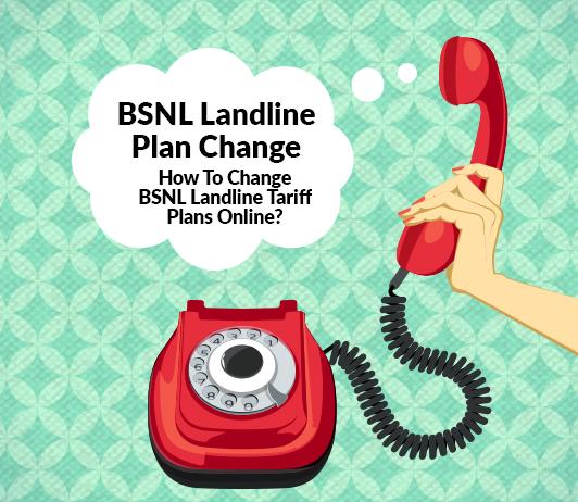 BSNL Landline Plan Change: How To Change BSNL Landline Tariff Plans Online?