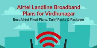 Airtel Landline Plans Virudhunagar 2019: Airtel Fixed Line Plans Virudhunagar & Airtel Broadband Landline Plans