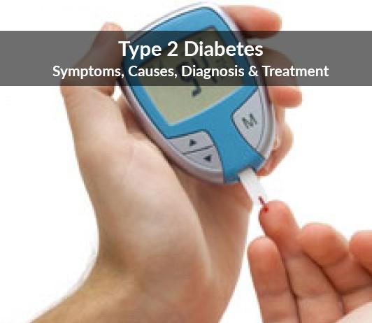 Type 2 Diabetes (Adult Onset Diabetes): Symptoms, Causes, Diagnosis & Treatment