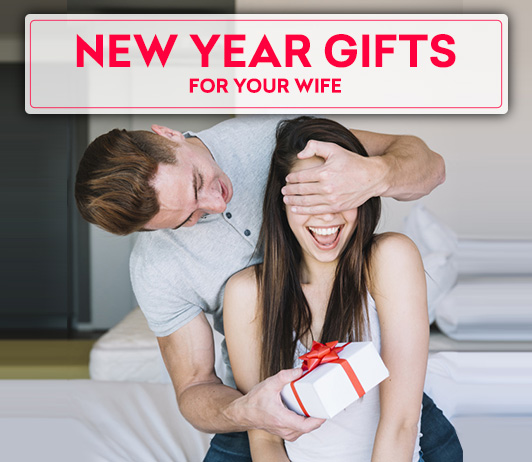 10 New Year Gifts for Your Wife To Mark A Beautiful Beginning