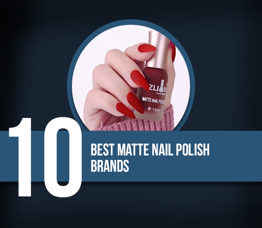 10 Best Matte Nail Polish Brands - Complete Guide With Price Range