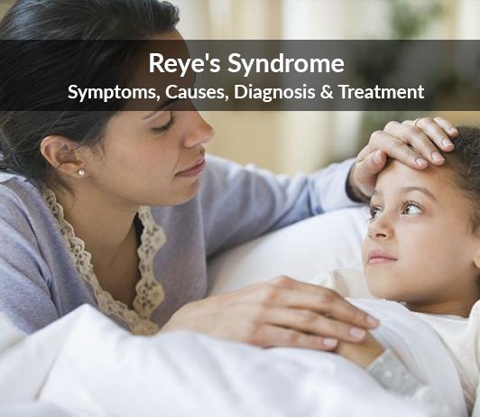 Reye's Syndrome (Reye-Johnson Syndrome): Symptoms, Causes, Diagnosis & Treatment