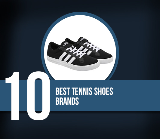 10 Best Tennis Shoes Brands - Complete Guide With Price Range