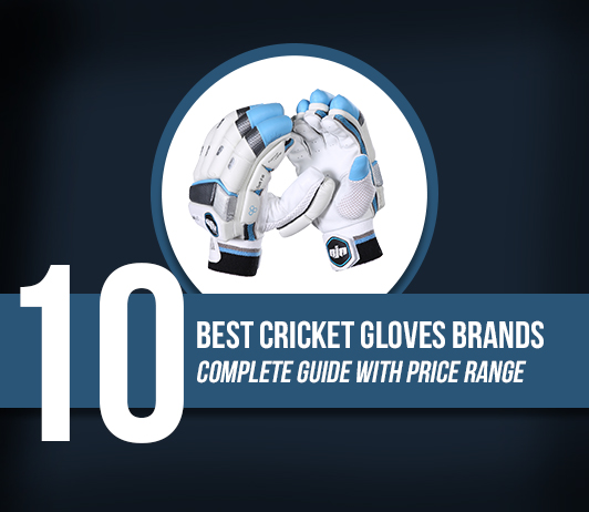 10 Best Cricket Gloves Brands