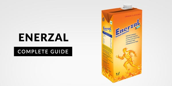 Enerzal: Uses, Dosage, Side Effects, Price, Composition & 20 FAQs