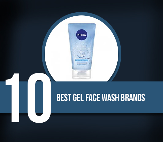 10 Best Gel Face Wash Brands - Complete Guide With Price Range