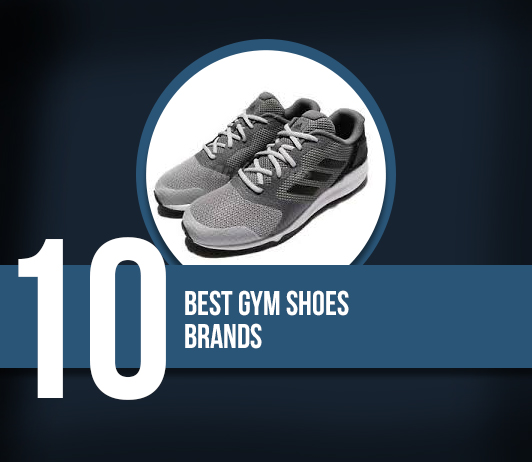 10 Best Gym Shoes Brands - Complete Guide With Price Range