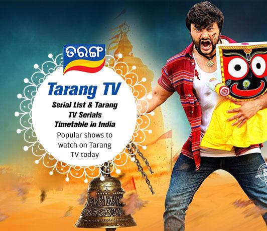 Tarang TV Serials List 2019: Tarang TV Serials Timings & Schedule Today