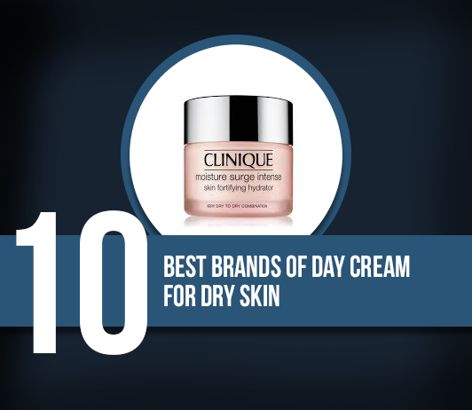 10 Best Brands of Day Cream For Dry Skin