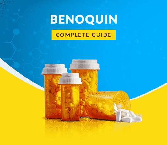 Benoquin: Uses, Dosage, Side Effects, Price, Composition, Precautions & More