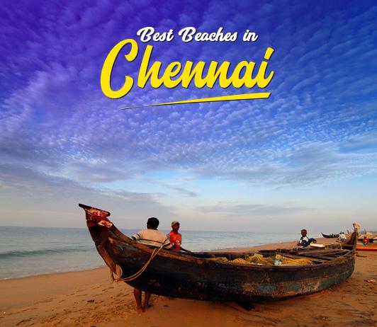 Beaches In Chennai: A Quick Guide To The 10 Best Beaches In Chennai