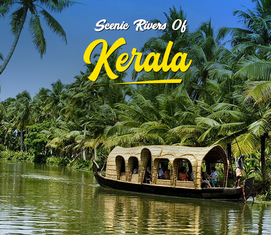 Scenic Rivers Of Kerala: The Ideal Guide To The Best Rivers In Kerala