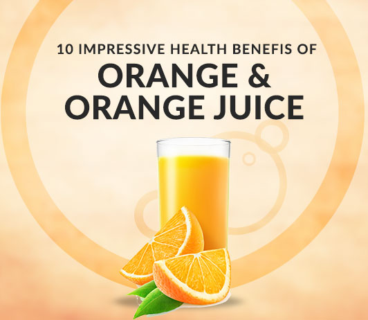 10 Impressive Health Benefits of Orange & Orange Juice - Calories, Nutrition, Uses & More