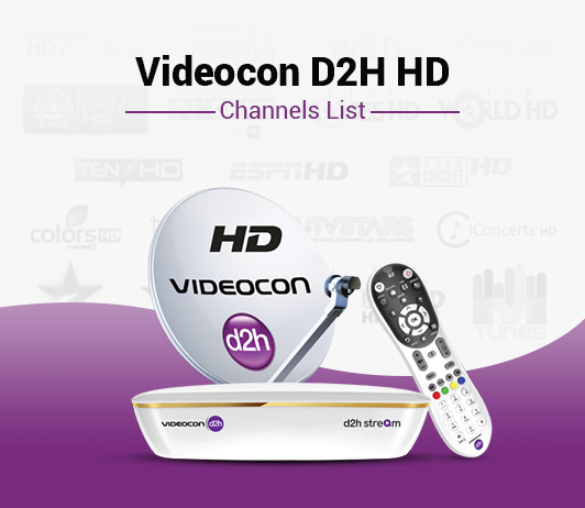 Videocon D2H HD Channels List - Best Videocon D2H HD Packs Channels