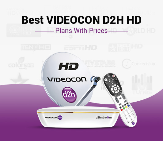 Videocon D2H HD Packages Price: Best Videocon D2H HD Plans & Packs With HD Prices
