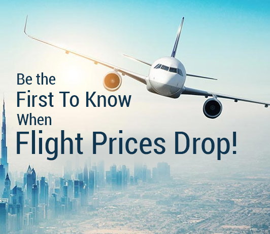 Be The First To Know When Flight Prices Drop!