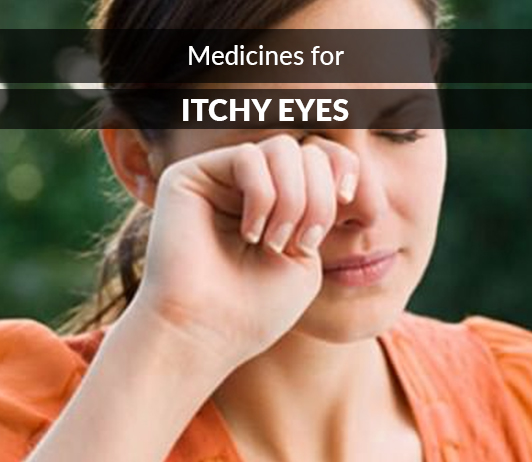 List of 16 Best Medicines for Itchy Eyes - Composition, Dosage, Popularity & More (2019)