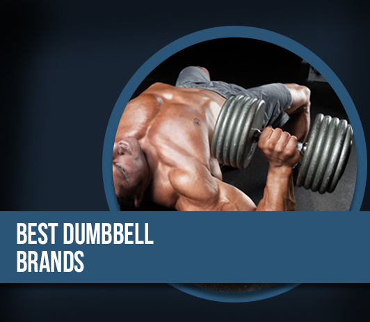 10 Best Dumbbell Brands – Complete Guide with Price Range