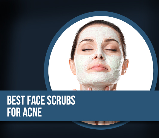10 Best Brands of Face Scrubs for Acne: Complete Guide with Price Range