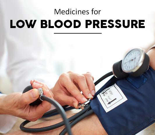 List of 20 Best Medicines for Low Blood Pressure - Composition, Dosage, Popularity & More (2019)